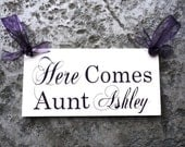 Wood Sign, Here Comes Aunt (Brides Name) with And They Lived Happily Ever After. 8 X 16 inches, 2-sided. Wedding Sign, Wedding Photo Prop.