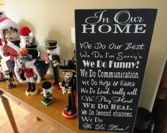 Christmas or Holiday Gift Sign, We Do Sign, In Our Home, House Rules Typography Word Art, Family Rules, Music, Vows. Chalk Board Paint.