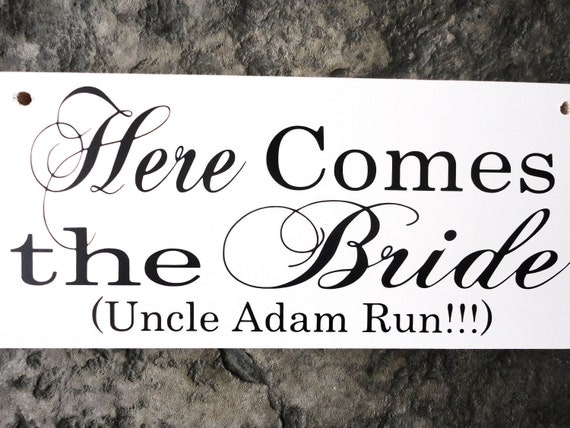 Here Comes the Bride (Grooms Name) Run with and they lived Happily ever after. 8 X 16 inches, 2-Sided. Wedding Sign, Bride and Groom Sign.