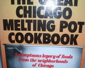 The Great Chicago Melting Pot Cookbook-1980