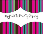 Uprgrade to Priority Shipping