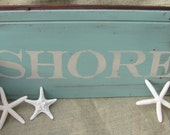 Shore Distressed Wooden Sign