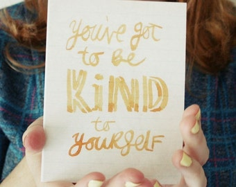 Kind To Yourself- postcard print