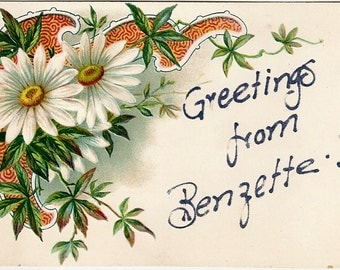 Greetings from Benzette, PA  Embossed Daisies C. 1910
