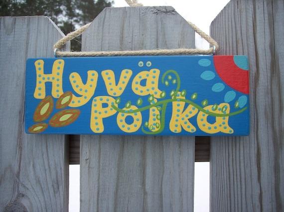 Finnish Good Boy  Bad Boy Sign