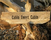 Driftwood painted sign Cabin Sweet Cabin wood wall decor phrase saying home sweet home beach coastal cottage rustic vacation