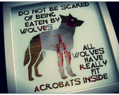 all wolves have acrobats inside.