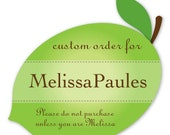 Custom Order - Melissa P