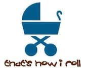 That's How I Roll Infant Bodysuit or Tshirt