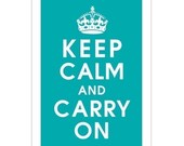 Keep Calm and CARRY ON, 13x19 (Aquamarine) Purchase 3 and get 1 FREE