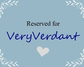 RESERVED for Very Verdant