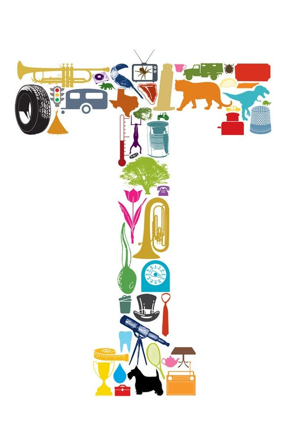 T is for... (11 x 17 Letter T Poster)
