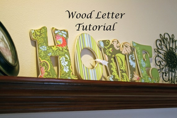 TUTORIAL Decorative Wood Letters for the Home. Home décor, wedding gift, baby shower or Christmas gift. Instant Download.