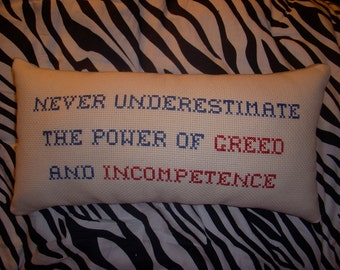 Custom Made Hand Embroidered Velvet Backed Pillow Never Underestimate...
