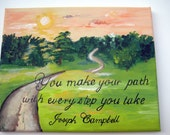 inspirational sign with an original painting of a landscape with a meandering path,quote painting,wall hanging,wall art,illustrated quote