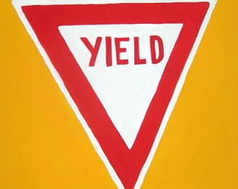 hand painted Yield traffic sign,road sign painting,yield sign painting,boys wall art,wall hanging for boys,wall art for children,room decor