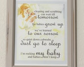 8x10 UNFRAMED Nursery Print: Rocking my baby and babies don't keep