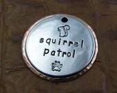 Squirrel Patrol Custom ID Dog Tag-Personalized Dog Collar ID Tag-Pet ID Tag-Dog tags for dogs
