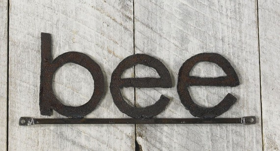 Bee Word Sign Handmade Reclaimed Metal