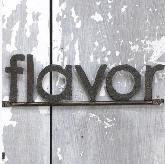 FLAVOR Word Sign Handmade Reclaimed Metal Free Shipping
