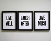 Live Well Laugh Often Love Much Simple Black and White Letterpress Prints, Set of 3