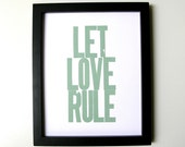 Letterpress Print, Let Love Rule 8x10 (Sage Green)