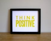 Think Positive Letterpress Print (Yellow)