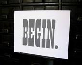 BEGIN Letterpress Print, Grey