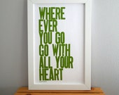 Graduation Letterpress Poster, Wherever You Go Go with All Your Heart Print, Avocado Green
