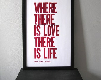 SALE, 11x17 Poster, Where There is Love There is Life, Gandhi Quote, Magenta