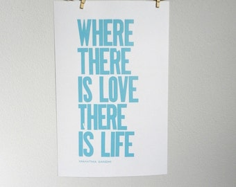 Poster, Wedding Sign, Robin's Egg Blue Letterpress Print, Where There Is Love There is Life, Gandhi Quote