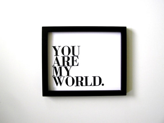 Poster, Simple Black and White Letterpress Print, You Are My World, Small Wood Type, Clean Lines, Minimalism