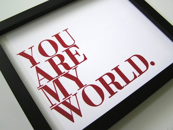 Red and White Letterpress, You Are My World Poster, Classic Red