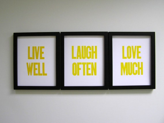 Letterpress Prints - Live Well, Laugh Often, Love Much (set of 3), Sunshine Yellow