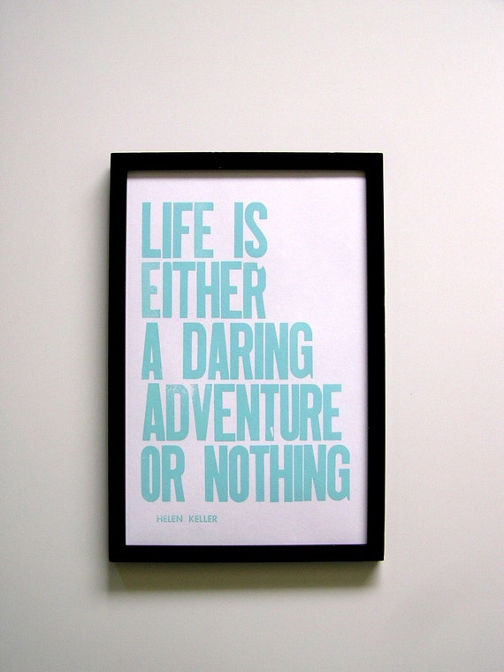 SALE, Letterpress Print, Life is Either a Daring Adventure or Nothing, Robin's Egg Blue
