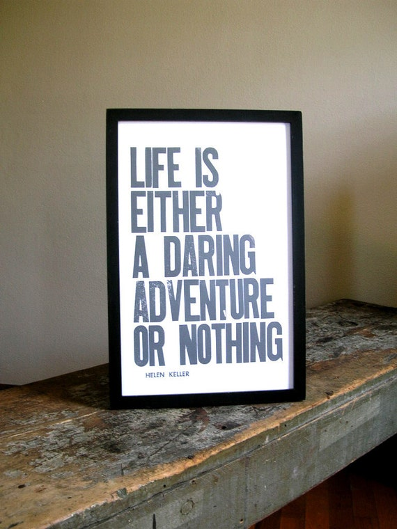 Poster, Pewter Grey Typography Sign, Life is Either a Daring Adventure or Nothing Letterpress Print