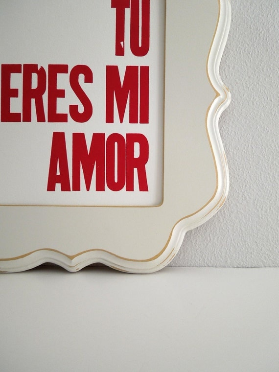 Spanish Poster, Love Theme Art, Red and White Letterpress Print, Tu Eres Mi Amor 8x10 Wall Decor (Rich Red)
