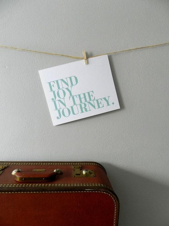 Inspirational Art Print, Seafoam Blue, Find Joy in the Journey Letterpress Poster