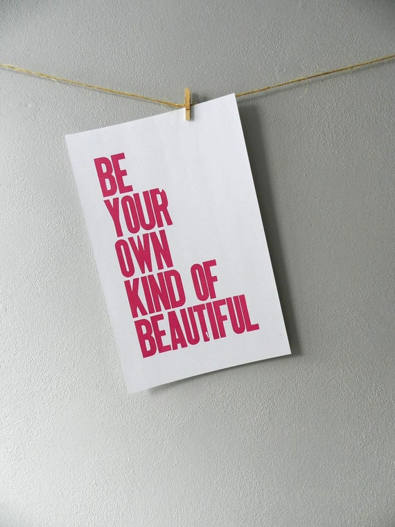Pink Letterpress Poster, Room Decor for Teen Girl, Children's Wall Art, Be Your Own Kind of Beautiful 11x17 Print, Big Letters