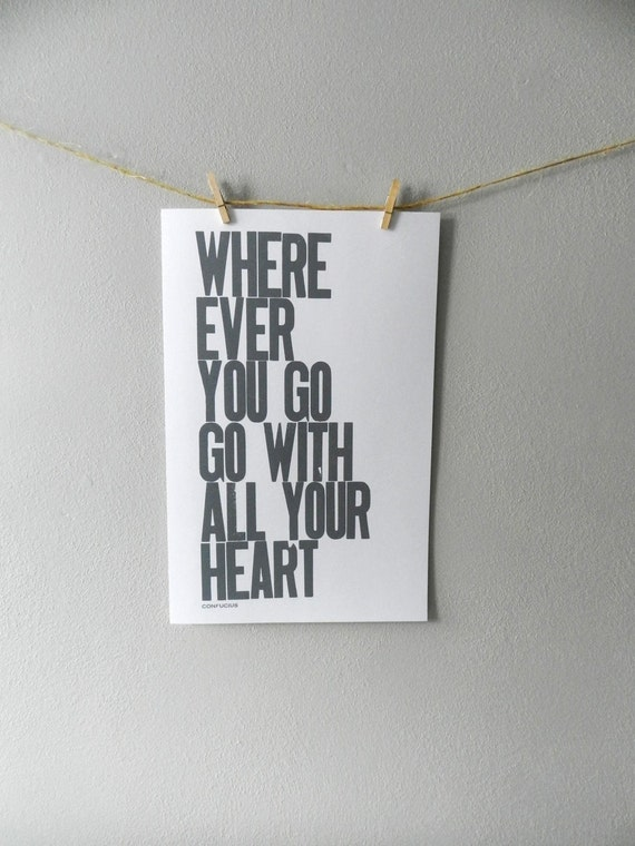 Graduation Letterpress Poster, Deep Gray, Wherever You Go Go with All Your Heart Print, Large 11x17 Simple Bold Typography Sign