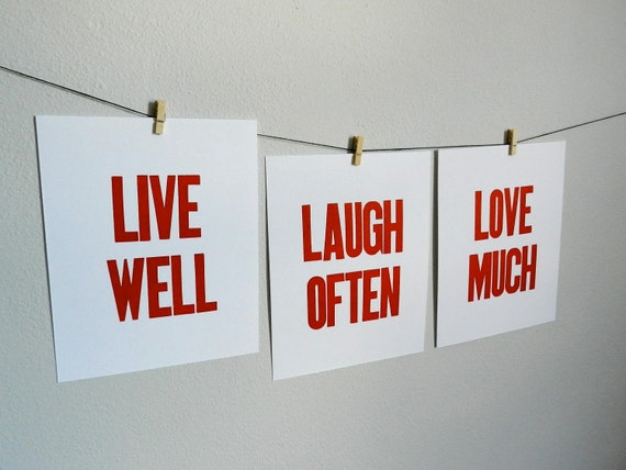 Live Well Laugh Often Love Much - Inspirational Art Print - Red Letterpress Sign