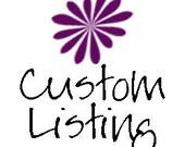 Custom Listing for Danielle G