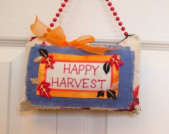 Thanksgiving Happy Harvest Pillow Boutique Pillow Hand made from Fabric Scraps