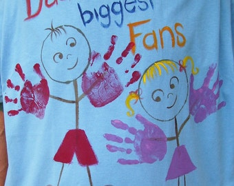 Dad's T-Shirt Biggest Fans Hand Painted CUSTOM ORDER ONLY