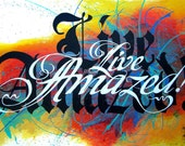Live Amazed Quote Typography Print Artist Signed Graffiti Faith Hope Red Black Yellow Blue Aqua Green Rainbow Fire Positive Energy Zen