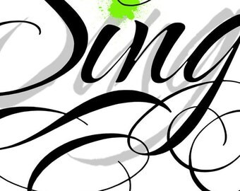Sing Personalized Art Music Song Artist Signed Pick Your Color Splat Green Black Silver Gray Choir Chorus Dance Glee