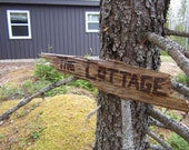 "Reserve for delarochej - Custom Driftwood Sign ""The Cottage"""