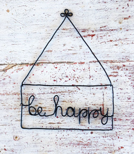 """Wire word """"be happy"""""""