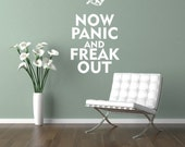 Wall Decal Now Panic and Freak Out Words Letters Lettering Expressions Quotes Phrases Typography