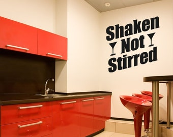 Wall Decal Words, Shaken Not Stirred Wall Decal, James Bond Quote, Retro Wall Decor, Typography Wall Decal, Bar Wall Decor, Dorm Decor